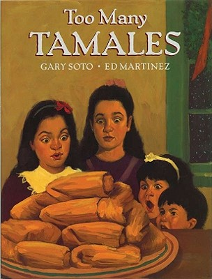Too Many Tamales By Soto, Gary/ Martinez, Ed (ILT)