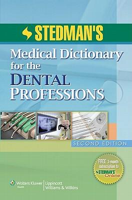 Stedman's Dental Dictionary By Stedman